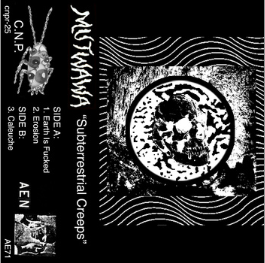 "MUTWAWA ""Subterrestrial Creeps"" cassette"