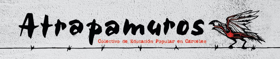 Atrapamuros - Colectivo de Educación Popular en Cárceles