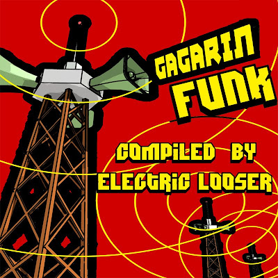 Gagarin Funk compiled by Electric Looser