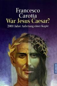 Carotta: War Jesus Caesar