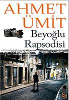 BEYOĞLU RAPSODİSİ, Ahmet Ümit