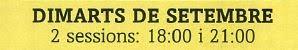 HORARIS SESSIONS DIMARTS DE SETEMBRE