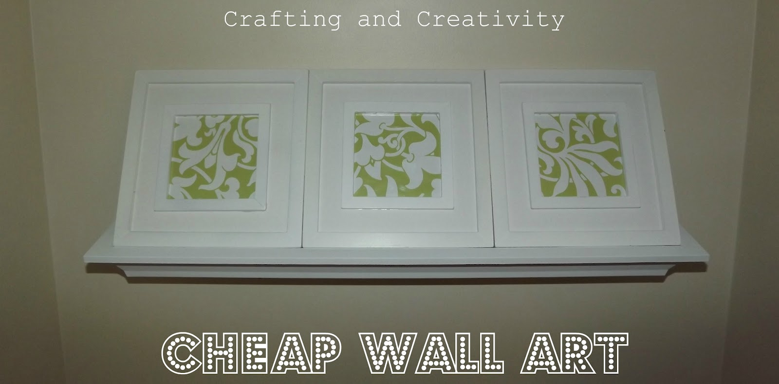 Cheap Wall Art crafting and creativity: cheap wall art