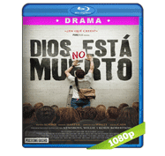 Dios no Esta Muerto (2014) Full HD BRRip 1080p Audio Dual Latino/Ingles 5.1