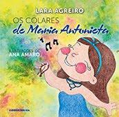 """Os Colares de Maria Antonieta"" de Lara Agreiro"