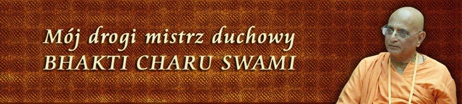 Mój drogi mistrz duchowy, Bhakti Charu Swami