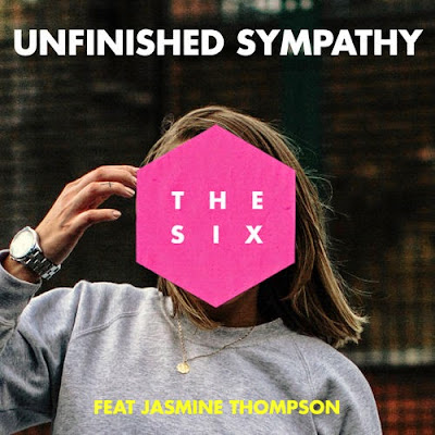 The Six - Unfinished Sympathy Feat Jasmine Thompson
