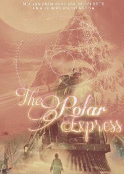 Tàu Tốc Hành Đêm Giáng Sinh|| The Polar Express