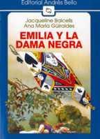 EMILIA Y LA DAMA NEGRA--J.BALCELLS--A.M. GUIRALDES