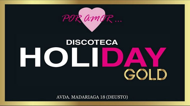 Discoteca Holiday Gold Bilbao