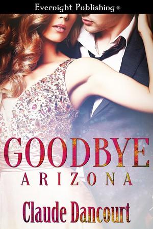 Goodbye Arizona