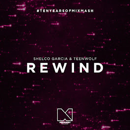 Shelco Garcia & Teenwolf - Rewind