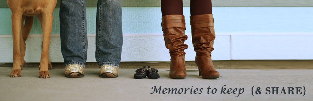 Memories to Keep...and share