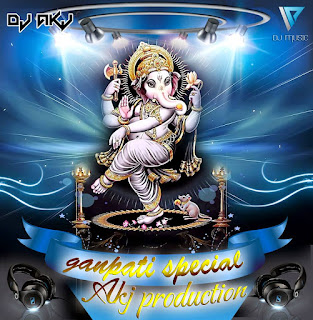 Ganpati-Ka-Bol-Baala-Dj-Akj-Mix-download-ganesh-chaturthi-special-download-2015