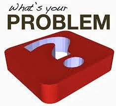 what is your problem