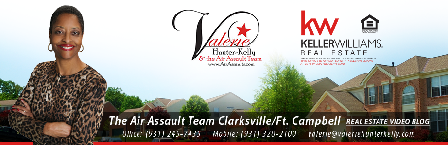 The Air Assault Team Clarksville/Ft Campbell Real Estate Video Blog with Valerie Hunter-Kelly