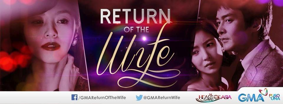 Return of the Wife June 10 2014 Replay