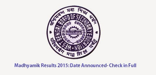 Madhyamik 2015 Results Date announced. Check in Full