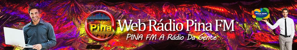 PINA FM A Rádio Da Gente