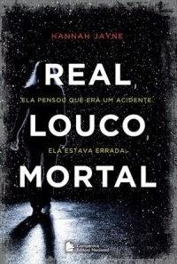 http://www.skoob.com.br/livro/374112-real-louco-mortal