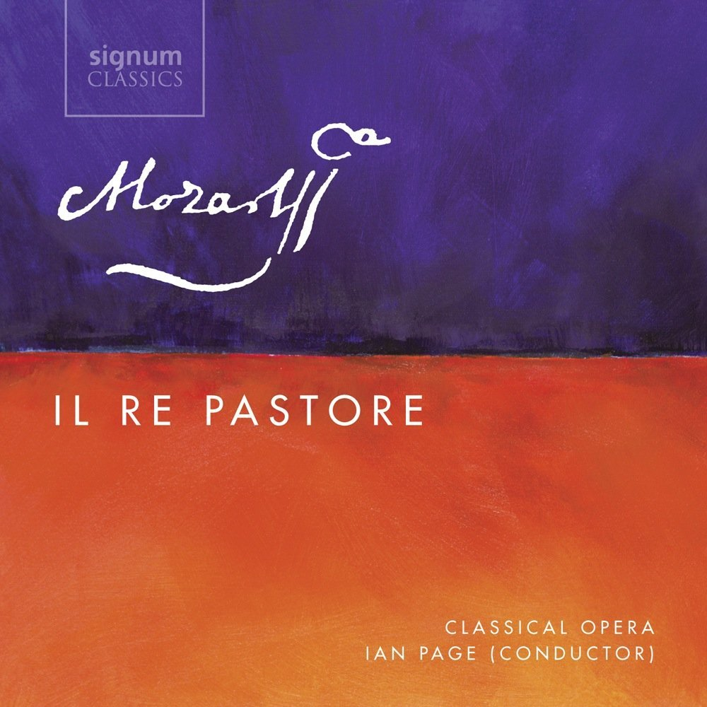 CD REVIEW: Wolfgang Amadeus Mozart - IL RE PASTORE (Signum Classics SIGCD433)