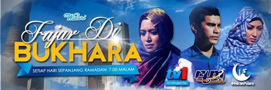 Sinopsis drama Fajar Di Bukhara TV1 Slot Widuri, pelakon dan gambar drama Fajar Di Bukhara TV1