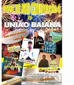 Prefeitura Municipal de Itagimirim promove os festejos 2014, 2015 em União Baiana.