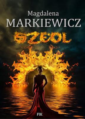 """""""Szeol"""" – Magdalena Markiewicz"""