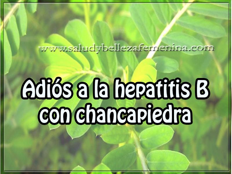 Salud y bienestar , adiós a la hepatitis B con chancapiedra