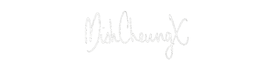 MishCheungX | Michelle Cheung - UK Beauty, Fashion, Lifestyle Blog