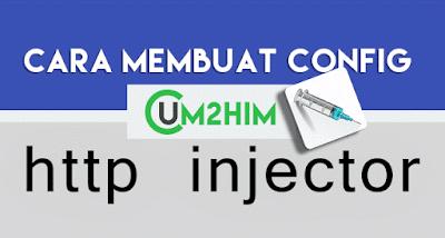 Cara Paling Gampang Membuat Config Http Injector