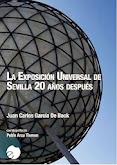 """LIBRO """"LA EXPOSICIÓN UNIVERSAL DE SEVILLA 20 AÑOS DESPUÉS"""""""