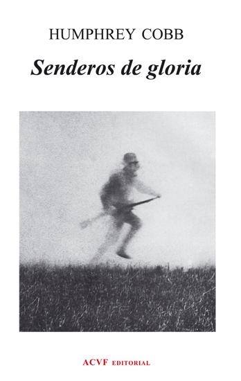 Senderos de gloria, de Humphrey Cobb