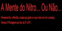 A mente de Nitro... ou não -