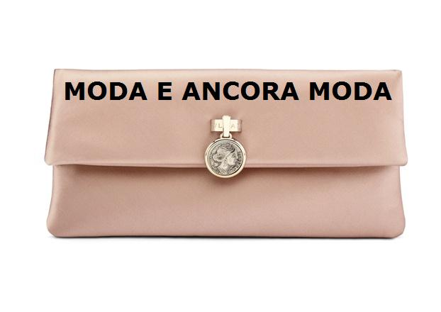 moda e ancora moda