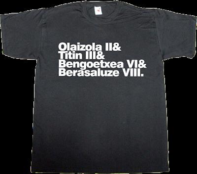 fronton pelota mano handball olaizola II titin III bengoetxea VI berasaluze VIII t-shirt ephemeral-t-shirts