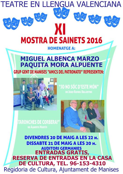 20.05.16 MOSTRA DE SAINETS EN LLENGUA VALENCIANA, LA XI EDICIÓ EN MANISES