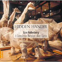 Hidden Handel - Ann Hallenberg, Il Complesso Barocco, Alan Curtis - NaiveV5326