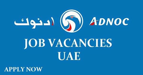 Adnoc Job Vacancies - Gulf Job Vacancies