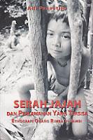 toko buku rahma: buku SERAH JAJAH DAN PERLAWANAN YG TERSISA (Etnografi Orang Rimba di Jambi), pengarang adi prasetijo, penerbit wedatama widya sastra