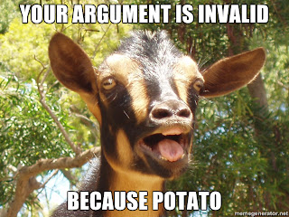 [Image: your-argument-is-invalid-because-potato.jpg]