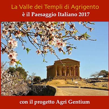 IL 14 Marzo 2017 IL PREMIO PAESAGGIO ITALIANO è stato assegnato alla Valle dei Templi di Agrigento