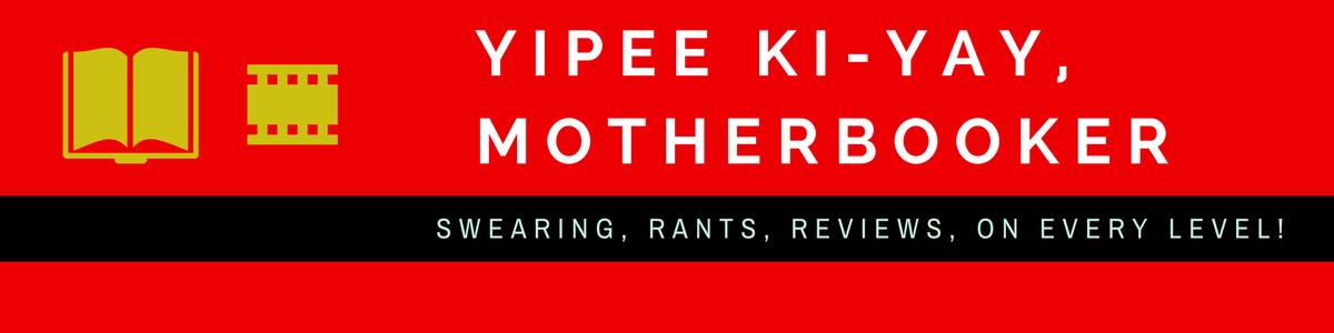 Yipee ki-yay, Motherbooker