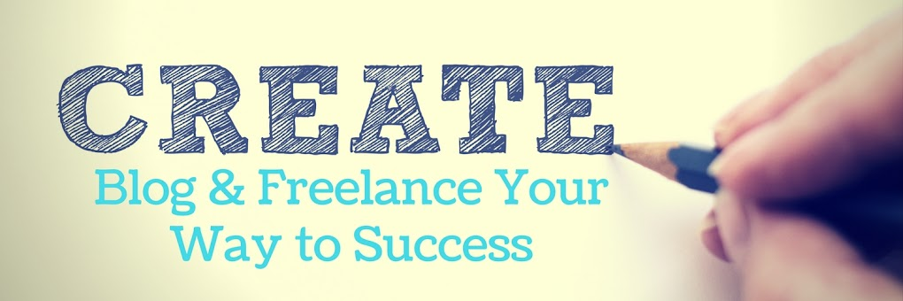 Blog And Freelance Your Way to Success