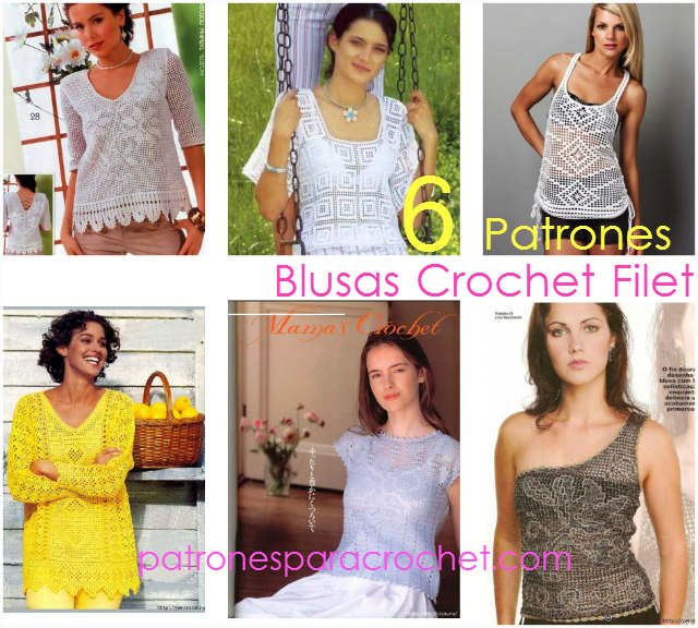 6 patrones de blusas en crochet filet