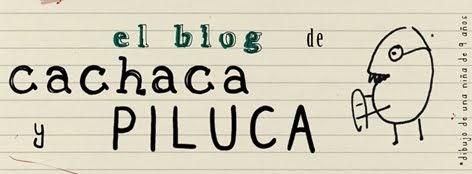 Blog de Cachaca y Piluca