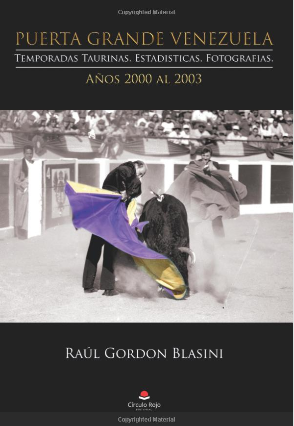 Adquiere tu libro Puerta Grande Venezuela, Temporadas 2000 al 2003, en Amazon