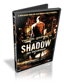 Download Shadow Na Escuridão Dublado DVDRip 2011