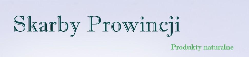 Skarby Prowincji - Naturalne produkty/Przepisy/Żywność BIO i EKO/