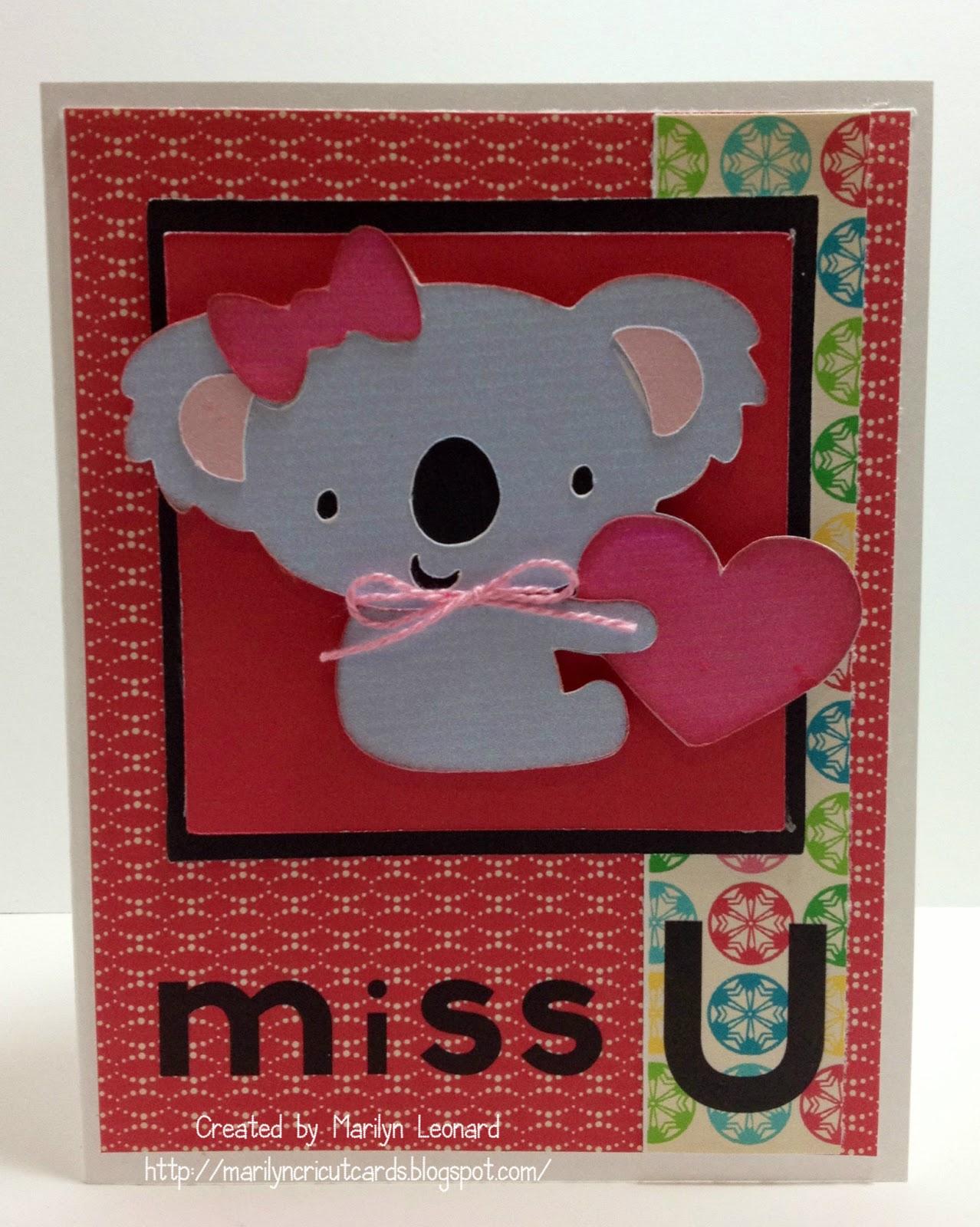 Marilyn S Cricut Cards Miss U Koala Bear